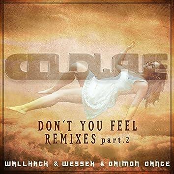 Don't You Feel (Remixes, Pt. 2)
