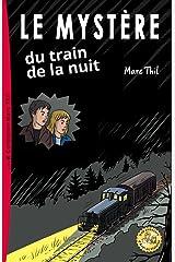 Le Mystère du train de la nuit (French Edition) Kindle Edition