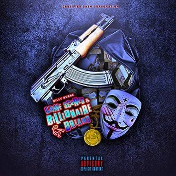 Crime Scenes & Billionaire Dreams