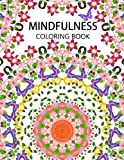 Mindfulness Coloring Book: The best collection of Mandala Coloring book (Anti stress coloring book for adults,coloring pages for adults) - Anti-Stress Publisher