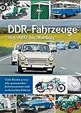 DDR Fahrzeuge: Von AWO bis Wartburg