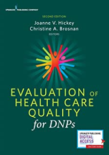 Evaluation of Health Care Quality for DNPs, Second Edition: -