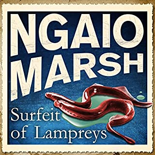 Surfeit of Lampreys                   By:                                                                                                                                 Ngaio Marsh                               Narrated by:                                                                                                                                 Philip Franks                      Length: 9 hrs and 42 mins     10 ratings     Overall 4.7