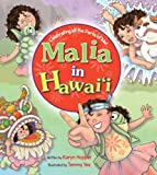 Malia in Hawaii: Celebrating All the Parts of Me