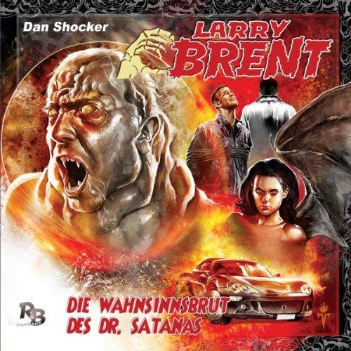 Die Wahnsinnsbrut des Dr. Satanas (Larry Brent 3) Titelbild