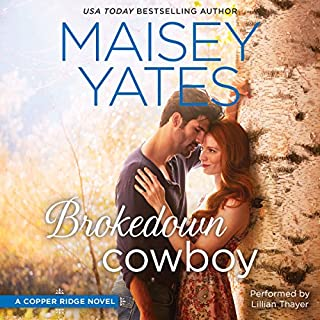 Brokedown Cowboy                   By:                                                                                                                                 Maisey Yates                               Narrated by:                                                                                                                                 Lillian Thayer                      Length: 9 hrs and 14 mins     174 ratings     Overall 4.2