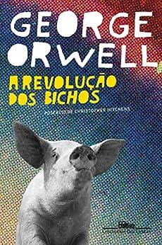A revolução dos bichos por [George Orwell, Heitor Aquino Ferreira]