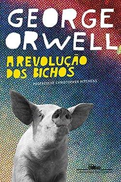A revolução dos bichos (Portuguese Edition)