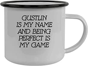 Gustlin Is My Name And Being Perfect Is My Game - Stainless Steel 12oz Camping Mug, Black