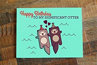 Funny Cute Otter Birthday Card for Husband Wife Girlfriend Boyfriend -