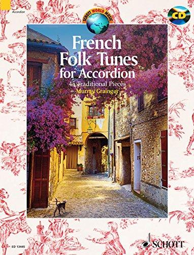 French folk tunes +CD (45 pièces traditionnelles françaises) --- Accordéon