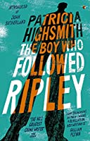 The Boy Who Followed Ripley: A Virago Modern Classic (Ripley Series)