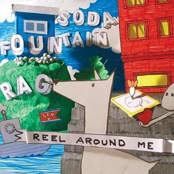 Reel Around Me