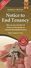 Notice to End Tenancy: How to use a Section 21 Notice to terminate an Assured Shorthold Tenancy