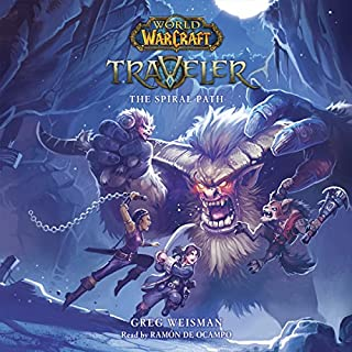 The Spiral Path     World of Warcraft: Traveler, Book #2              Written by:                                                                                                                                 Greg Weisman                               Narrated by:                                                                                                                                 Ramón de Ocampo                      Length: 10 hrs and 36 mins     6 ratings     Overall 4.2