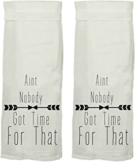 Twisted Wares Set of 2 Ain`t Nobody Got Time for That Hang Tight Towel