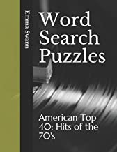 Word Search Puzzles: American Top 40: Hits of the 70's