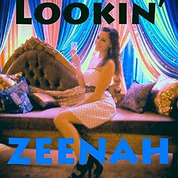 Lookin' Zeenah