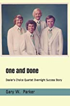 One and Done: Dealer's Choice Quartet Overnight Success Story