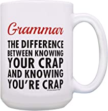 Nerdy Gifts Grammar Difference Between Knowing Your Crap You're Crap 15-oz Coffee Mug Tea Cup White