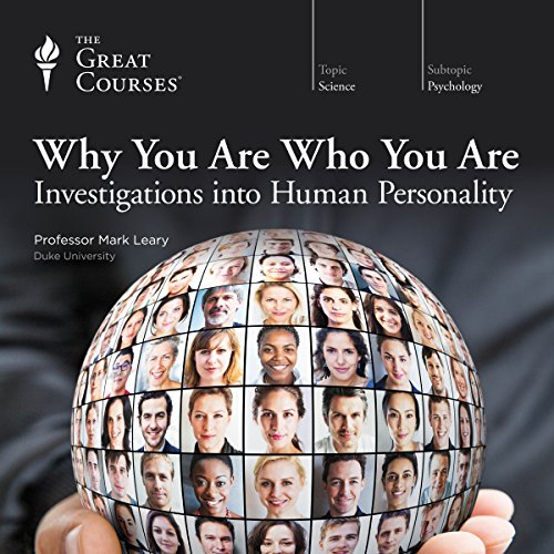 Why You Are Who You Are     Investigations into Human Personality              Auteur(s):                                                                                                                                 Mark Leary,                                                                                        The Great Courses                               Narrateur(s):                                                                                                                                 Mark Leary                      Durée: 12 h et 52 min     62 évaluations     Au global 4,5