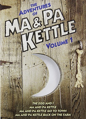 The Adventures of Ma & Pa Kettle: Volume One (The Egg and I / Ma and Pa Kettle / Ma and Pa Kettle Go to Town / Ma and Pa Kettle Back on the Farm) by Marjorie Main