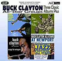 3 Classic Albums -Buck Clayton- Songs for Swingers & Buck Meets Ruby by Buck Clayton (2011-09-13)