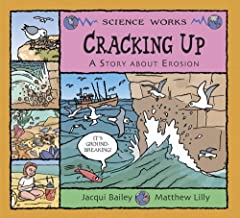 CRACKING UP: A STORY ABOUT EROSION by Bailey, Jacqui ( Author ) on Jan-01-2006[ Hardcover ] by Jacqui Bailey (2006-01-01)