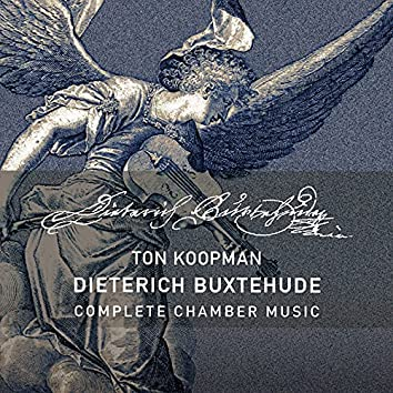 Buxtehude: Complete Chamber Music
