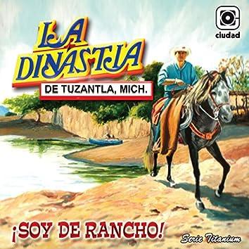 ¡Soy de Rancho! (La Reyna del Sentimiento Ranchero)