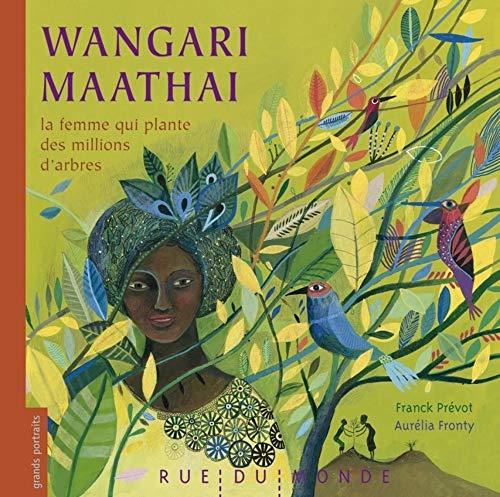 Wangari Maathai կինը, որը տնկում է