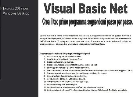 Visual Basic - Imparare a programmare. Il tuo primo programma.