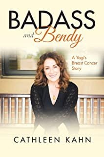 Badass and Bendy: A Yogi's Breast Cancer Story