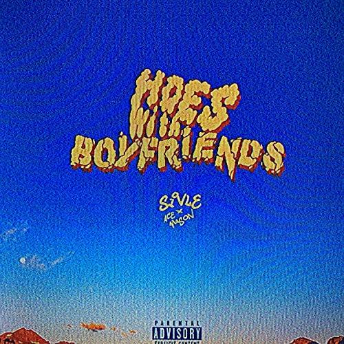 Hoes With Boyfriends (feat. Ace Mason) [Explicit]