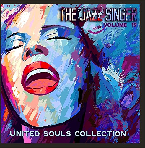 The Jazz Singer: United Souls Collection, Vol. 19