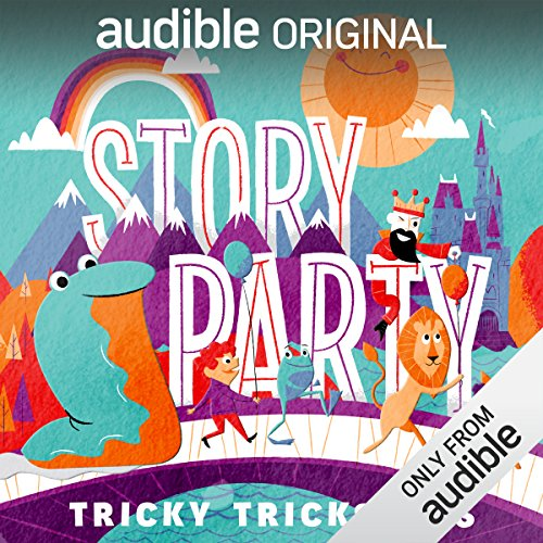 Story Party: Tricky Tricksters audiobook cover art