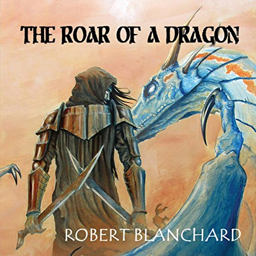 The Roar of a Dragon audiobook cover art