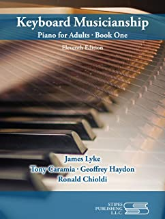 Keyboard Musicianship: Piano for Adults Book 1