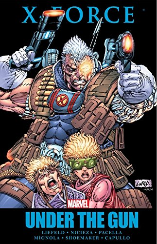 X-Force: Under The Gun (X-Force (1991-2002)) (English Edition)