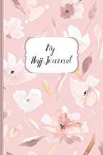 My Hajj Journal: Islamic Notebook, Diary and Mubarak Gift for Muslims on Hajj Pilgrimage | Refections, Thoughts, Du'as |120 lined Pages 6x9 | elegant pink design