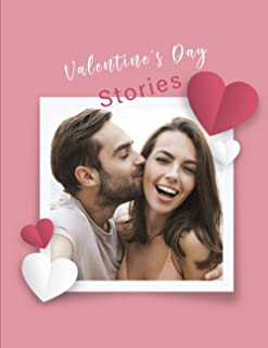 Valentine's Day Stories: Valentines Day Stories for Adults, Best 10 Valentines Day Stories, Example of Short Story About Love