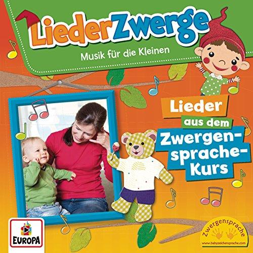 Liederzwerge-Lieder aus dem Zwergensprache-Kurs