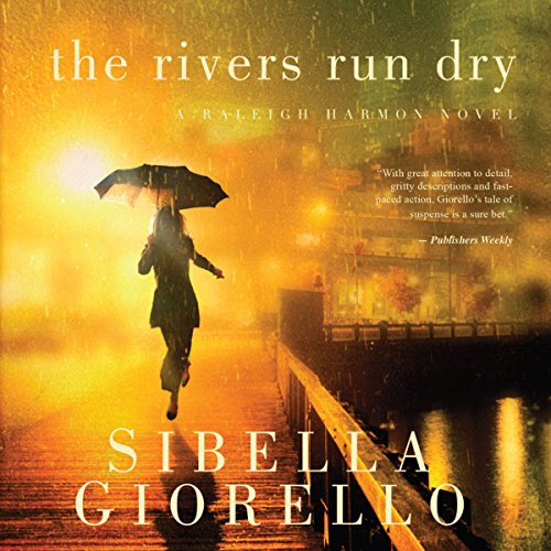 The Rivers Run Dry audiobook cover art