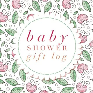 """Baby Shower Gift Log: New Baby Registry and Other Celebrations, Recorder, Organizer, Record Keepsake 