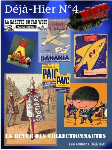 Déjà Hier N°4: La revue des collectionnautes (French Edition)
