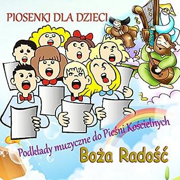 Piosenki dla Dzieci Podklady muzyczne do Piesni Koscielnych Boza Radosc