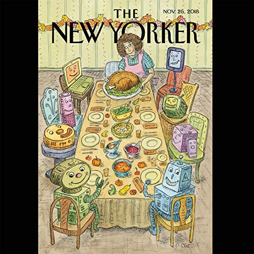 The New Yorker, November 26th 2018 (Patricia Marx, Raffi Khatchadourian, Jeffrey Toobin)                   By:                                                                                                                                 Patricia Marx,                                                                                        Raffi Khatchadourian,                                                                                        Jeffrey Toobin                               Narrated by:                                                                                                                                 Jamie Rennel                      Length: 2 hrs and 4 mins     Not rated yet     Overall 0.0