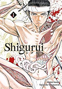 Shigurui Edition simple Tome 1