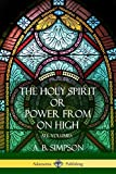 'The Holy Spirit' or 'Power from on High': All Volumes