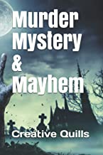 Murder Mystery & Mayhem